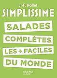 Simplissime - Salades complètes les plus faciles du monde...