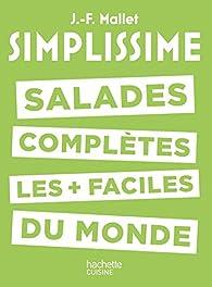 Simplissime : Salades complètes les plus faciles du monde par Jean-François Mallet