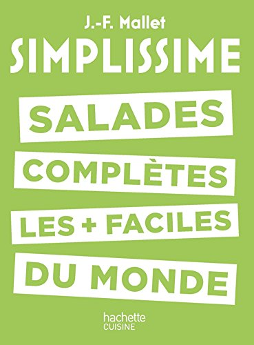 Simplissime - Salades complètes les plus faciles du monde par Jean-François Mallet