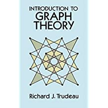 Introduction to Graph Theory (Dover Books on Mathematics) by Richard J. Trudeau (1994) Paperback