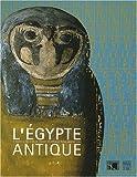 L'Egypte antique - A travers la collection de l'institut d'égyptologie Victor-Loret de Lyon