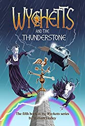 Wychetts and the Thunderstone