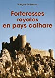 Forteresses Royales En Pays Cathare by Francois de Lannoy (2005-09-19)