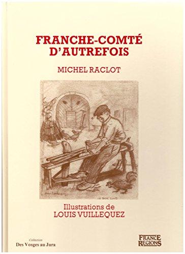 Franche-Comté d'autrefois