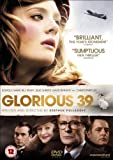 Glorious 39 [DVD] [2010]