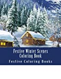 Festive Winter Scenes Coloring Book