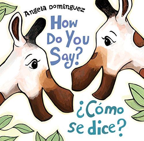 How Do You Say? / ?Como Se Dice?