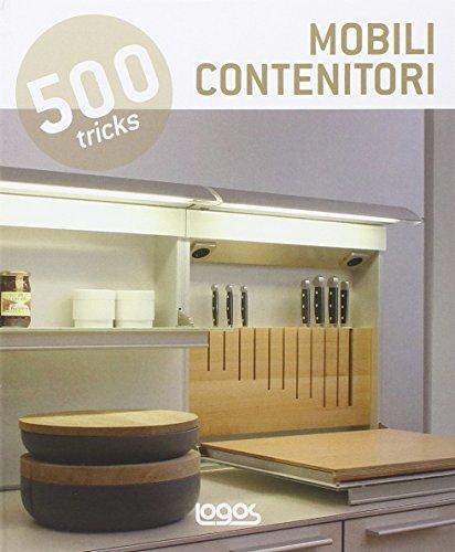 500 tricks. Mobili contenitori. Ediz.