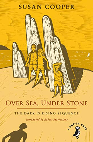 Over Sea, Under Stone: The Dark is Rising sequence (A Puffin Book)