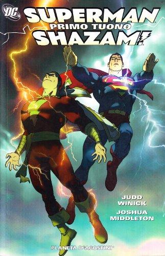Primo tuono. Superman-Shazam