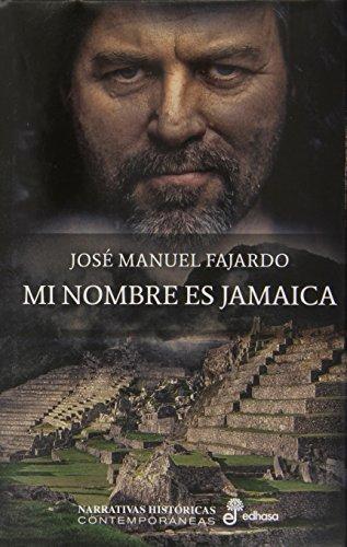 Mi Nombre Es Jamaica por Fajardo, José Manuel