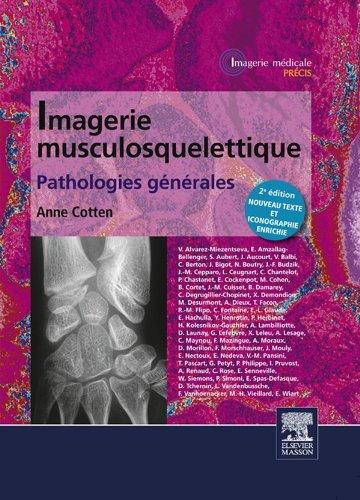 Imagerie musculosquelettique : pathologies gnrales