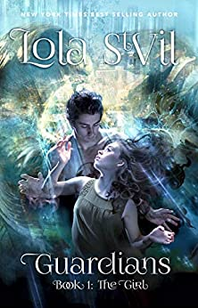 Guardians: The Girl (The Guardians Series, Book 1) (A Paranormal Romance) (English Edition)