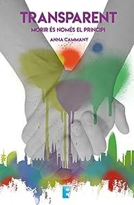 Transparent: Morir és només el principi par Anna Cammany