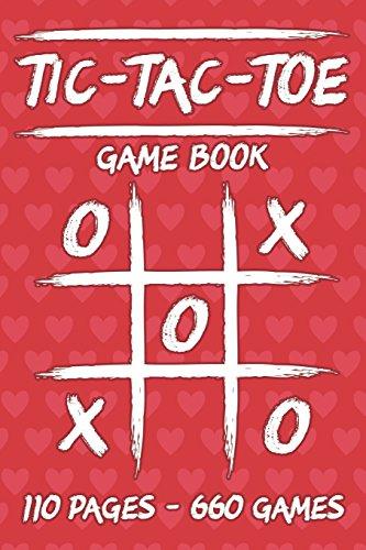 Tic-Tac-Toe Game Book: 110 Game Sheets - 660 Tic-Tac-Toe Blank Games - 6