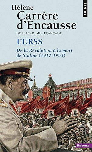 L'URSS. De la révolution à la mort de Staline (1917-1953)