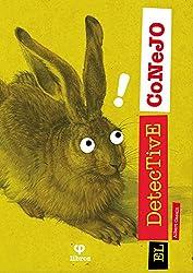 El detective Conejo: Las guerras de Ciudad Herbívora
