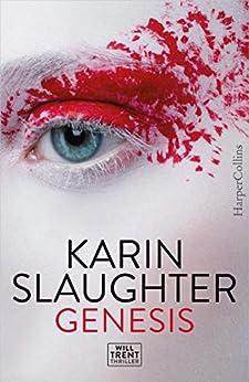 Genesis van [Slaughter, Karin]