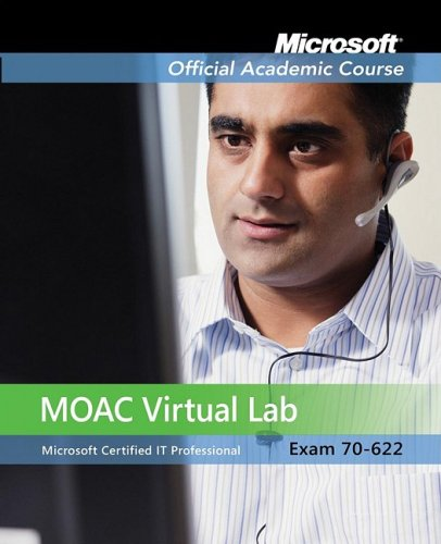 70-622: Pro: Supporting and Troubleshooting Applications on a MS Vista Client for Enterprise Support Technicians TX with Trial CD LM and MLO Set (Microsoft Official Academic Course Series) por Microsoft Official Academic Course