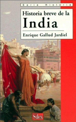 Historia breve de la India por Enrique Gallud Jardiel