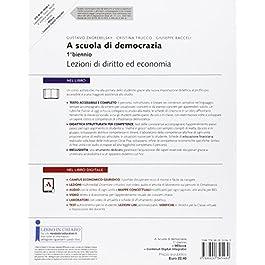 A scuola di democrazia. Lezioni di diritto ed economia. Vol. unico. Per le Scuole superiori. Con e-book. Con espansione online