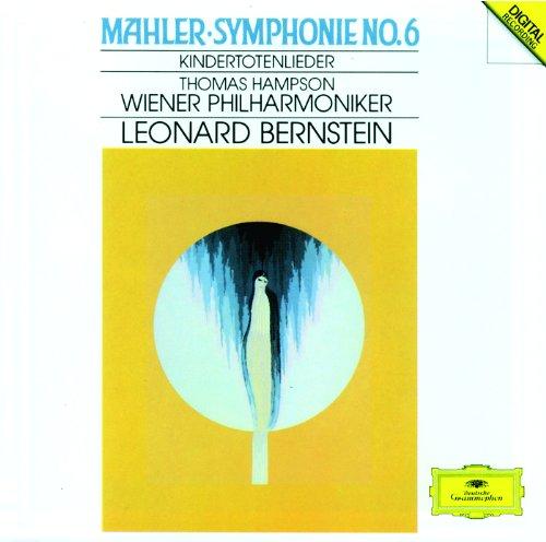 Mahler: Symphony No.6; Kindert...