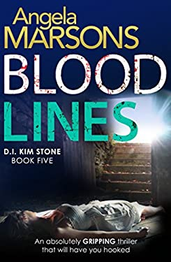 Ebooks In Kindle Store Blood Lines: An absolutely gripping thriller that will have you hooked (Detective Kim Stone