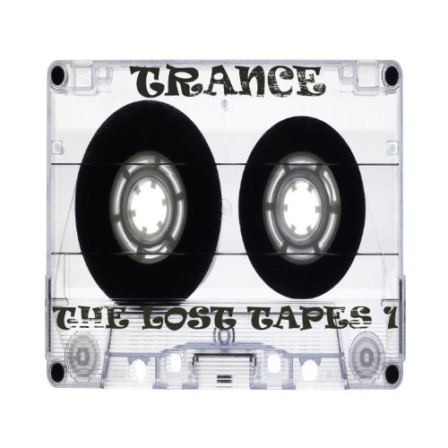 Trance, the Lost Tapes 1 (30 Classics and Future Anthems)