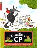 Les contes du CP, Tome 6 : Le loup et les sept chevreaux