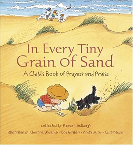 In Every Tiny Grain of Sand: A Child's Book of Prayers and Praise (2000-08-28)