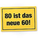 DankeDir! 80 ist Das Neue 60- Kunststoff Schild, Geschenk 80. Geburtstag, Geschenkidee Geburtstagsgeschenk Achtzigsten, Geburtstagsdeko/Partydeko / Party Zubehör/Geburtstagskarte