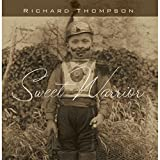 Songtexte von Richard Thompson - Sweet Warrior