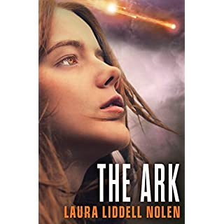 The Ark (The Ark Trilogy, Book 1) (English Edition)