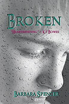 Broken by [Spencer, Barbara]