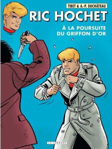 Ric Hochet - tome 78 - A la poursuite du Griffon