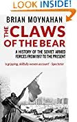 #7: The Claws of the Bear: A History of the Soviet Armed Forces from 1917 To The Present
