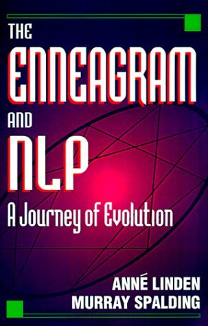 The Enneagram and NLP: A Journey of Evolution by Anne Linden (1994-12-02)