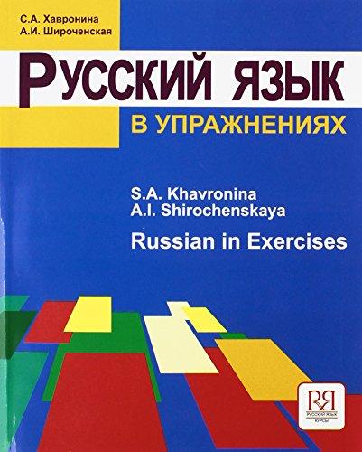 Russkij jazyk v upraznenijach. Russian in exercises. Per le Scuole superiori