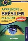 Apprendre le brésilien en lisant - Niveau élémentaire