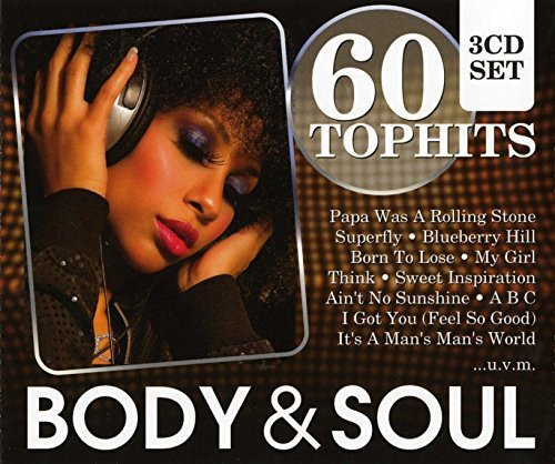 60 Top-Hits - Body & Soul: My Girl / The Dock Of The Bay / Soul Man / Nutbush City, Superfly / Papa Was A Rolling Stone / War / Georgia On My Mind / amo! -
