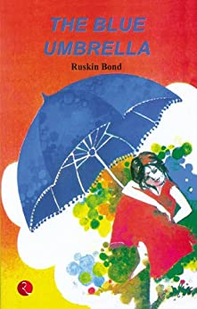 The Blue Umbrella by [Bond, Ruskin]
