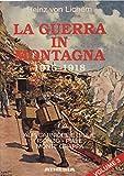 Scarica Libro La guerra in montagna 1915 1918 3 (PDF,EPUB,MOBI) Online Italiano Gratis