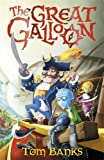 The Great Galloon (A Great Galloon Book)
