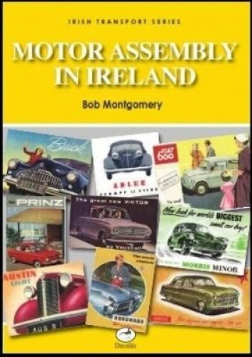 Motor Assembly In Ireland (Irish Transport Series)