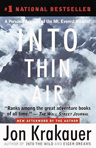 [Into Thin Air: A Personal Account of the Mount Everest Disaster] (By: Jon Krakauer) [published: October, 1999]