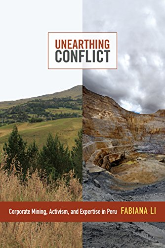 Unearthing Conflict: Corporate Mining, Activism, and Expertise in Peru