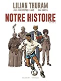 Notre Histoire - Volume 2 (French Edition)