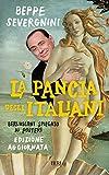 La pancia degli italiani: Berlusconi spiegato ai posteri (Italian Edition)