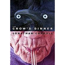CROWS DINNER