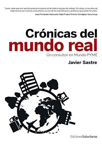 Crónicas del mundo real: Un consultor en Mundo PYME